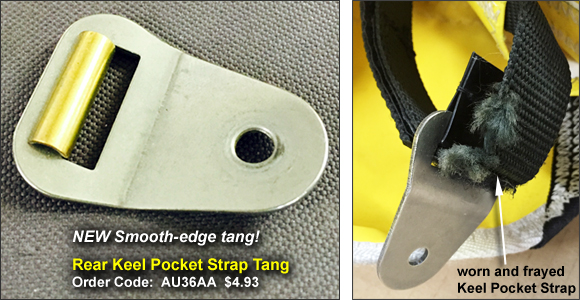New smooth-edge Tang for Rear Keel Strap